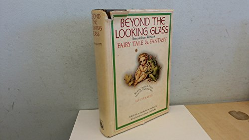 Beyond the Looking Glass By Jonathan Cott