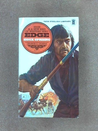 Edge 11 Sioux Uprising By G G Gilman