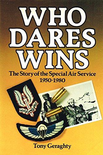 Who Dares Wins By Tony Geraghty