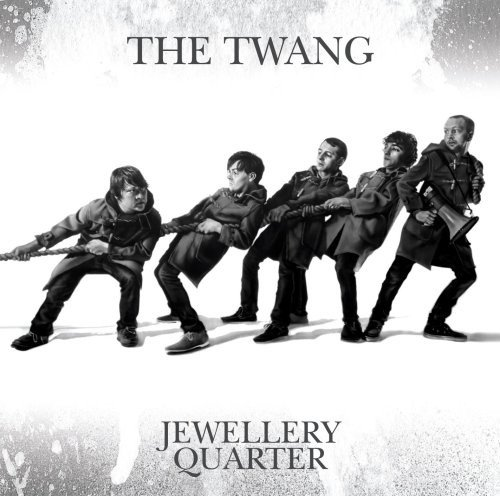 The Twang - Jewellery Quarter