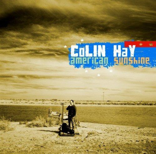 Colin Hay - American Sunshine By Colin Hay