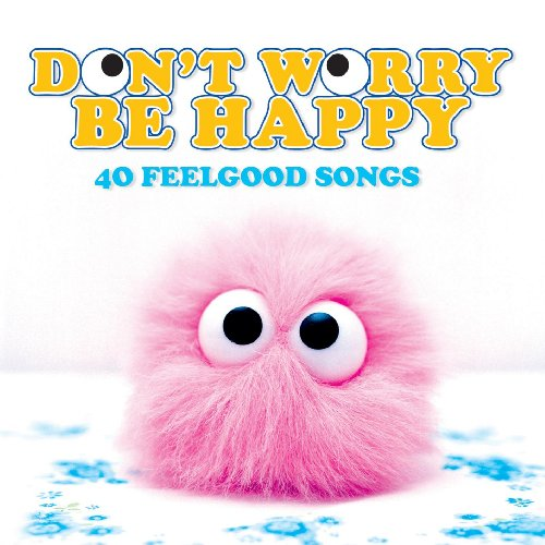Various Artists - Don't Worry Be Happy