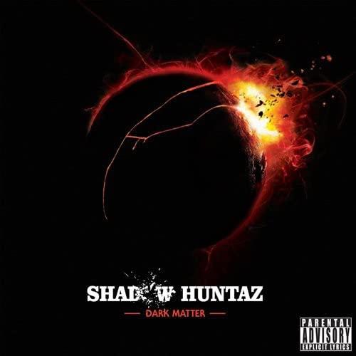 Shadow Huntaz - Dark Matter