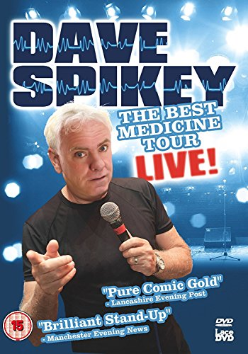 Dave Spikey - Best Medicine Tour Live