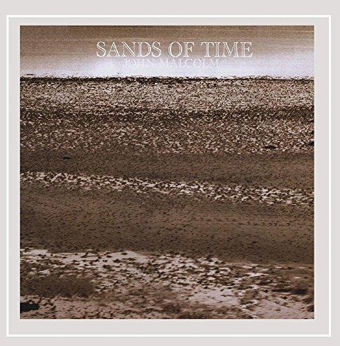 John Malcolm - Sands of Time