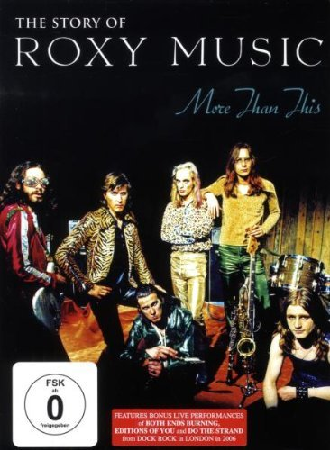 Roxy Music - More than This/The Story of Roxy Music