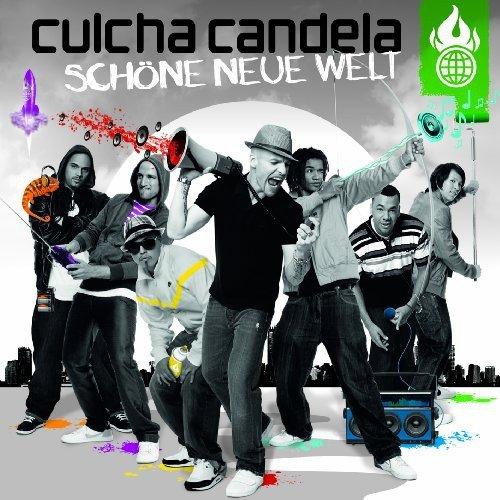 Schoene Neue Welt By Culcha Candela
