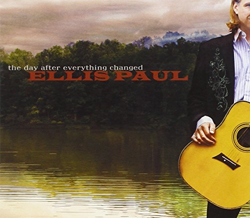 Paul, Ellis - Day After Everything Changed