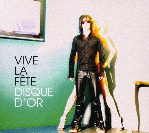 Vive La Fete - Disque D'Or By Vive La Fete