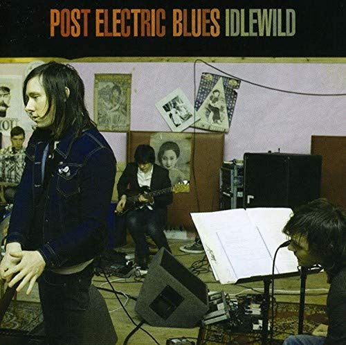 Idlewild - Post Electric Blues