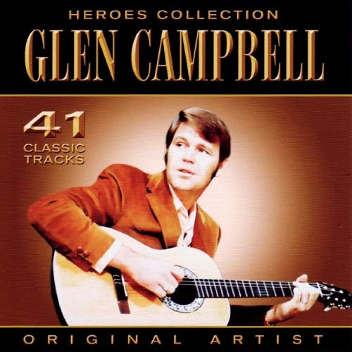 Glen Campbell - Heroes Collection By Glen Campbell