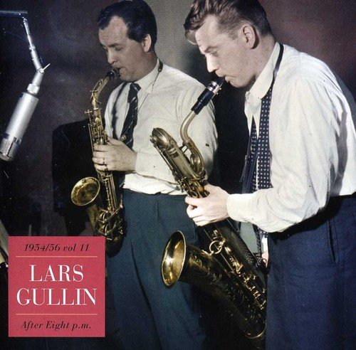 Lars Gullin - After Eight pm - 1954-1956 Vol. 11
