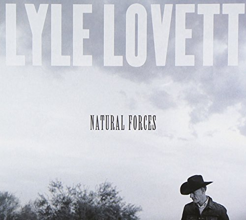 Lovett, Lyle - Natural Forces By Lovett, Lyle
