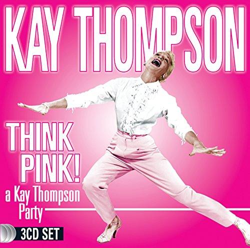 Kay Thompson - Think Pink! A Kay Thompson Party