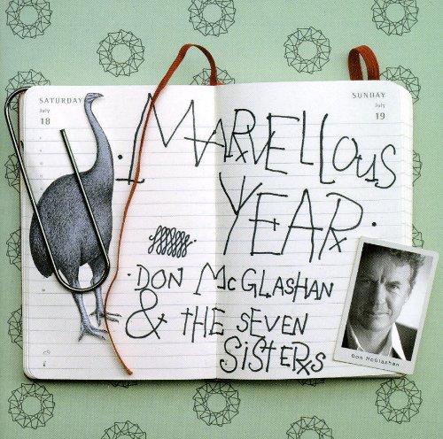 Don McGlashan & the Seven Sisters - Marvellous Year By Don McGlashan & the Seven Sisters