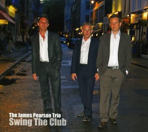 James Pearson Trio - Swing the Club By James Pearson Trio