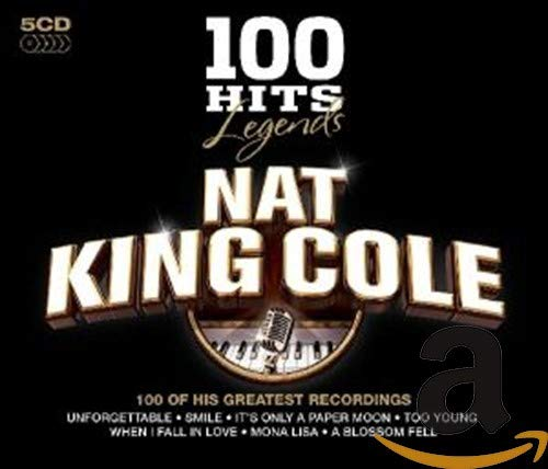 Nat King Cole - 100 Hits Legends - Nat King Cole By Nat King Cole