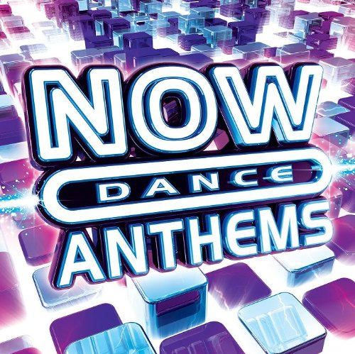 Now Dance Anthems By Various Artists