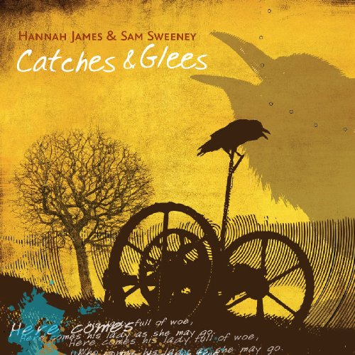 Sam Sweeney - Catches and Glees By Sam Sweeney