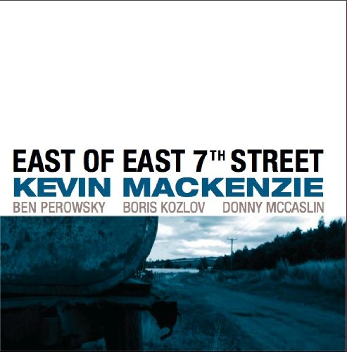 Ben Perowsky - East Of East 7th Street