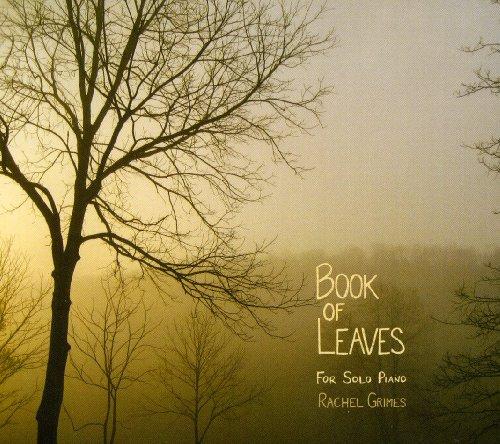 Rachel Grimes - Book Of Leaves