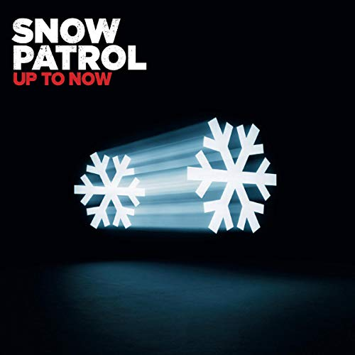 Up to Now: The Best of Snow Patrol By Snow Patrol