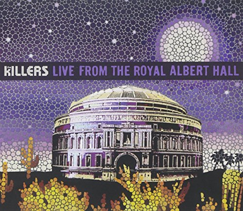 The Killers: Live from the Royal Albert Hall By The Killers