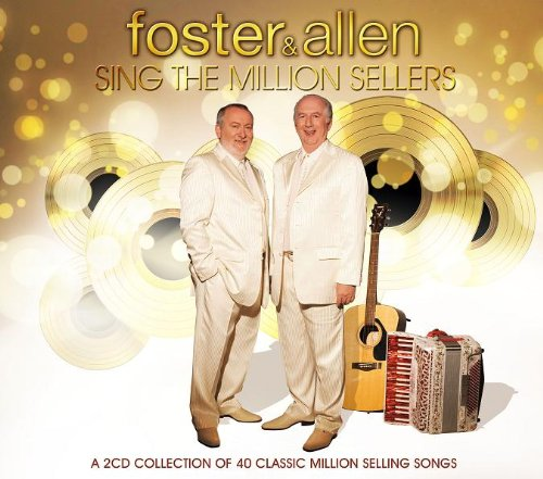 Foster And Allen - Sing The Million Sellers By Foster And Allen