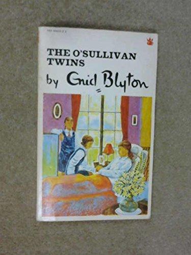 The O'Sullivan Twins By Enid Blyton
