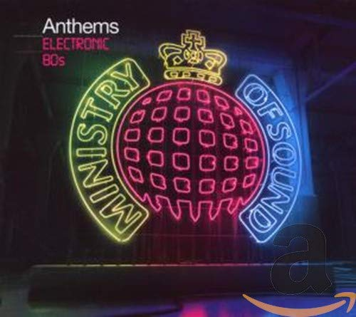 Ministry of Sound Anthems: Electronic 80s By Various Artists