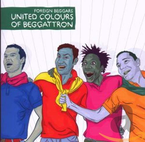 Foreign Beggars - United Colours Of Beggattron By Foreign Beggars