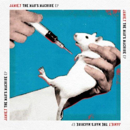 T, Jamie - The Man's Machine