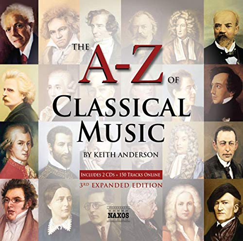Various - A-Z of Classical Music (The A-Z of Classical Music By Keith Anderson)
