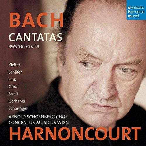 Harnoncourt - Bach: Cantatas BWV 29, 61 & 140 By Harnoncourt