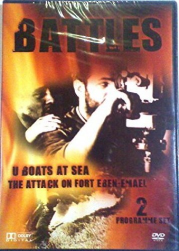 Battles - 2 Programme Set - U Boats At Sea & The Attack On Fort Eben-Emael