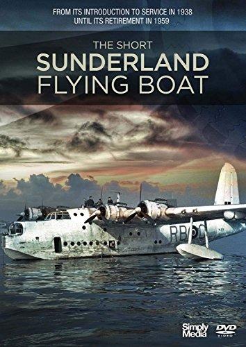 The Short Sunderland Flying Boat