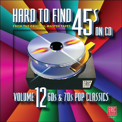 Various Artists - Hard to Find 45s on CD Vol.12: 60s & 70s Pop Classics