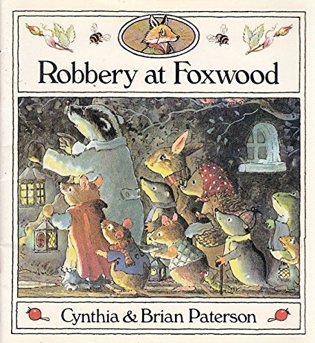 ROBBERY AT FOXWOOD (PAPERBACK) By PATERSON (C AND B)