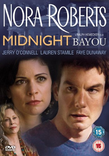 Nora Roberts - Midnight Bayou