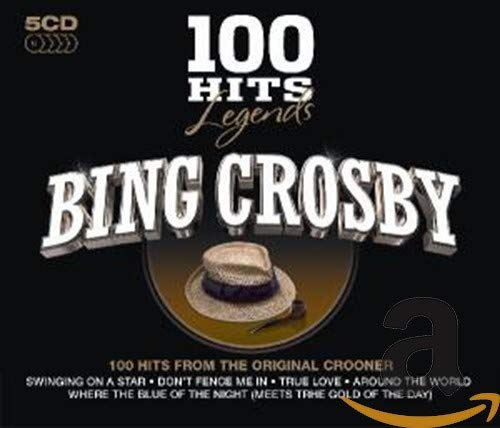 Bing Crosby - 100 Hits Legends - Bing Crosby By Bing Crosby