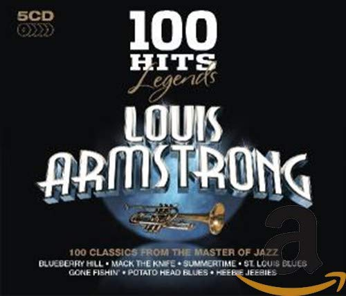 Louis Armstrong - 100 Hits Legends - Louis Armstrong By Louis Armstrong