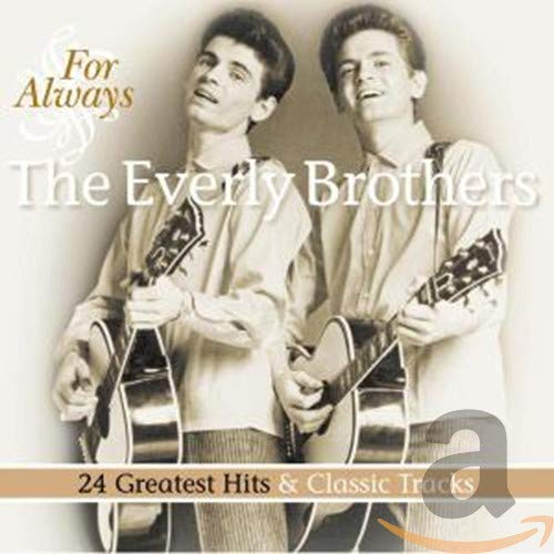 Everly Brothers - For Always