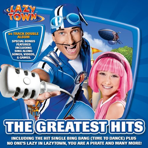 LazyTown - The Greatest Hits By LazyTown