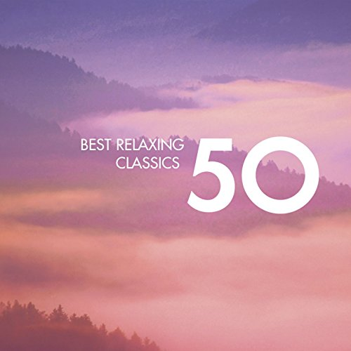 50 Best Relaxing Classics By Wolfgang Amadeus Mozart