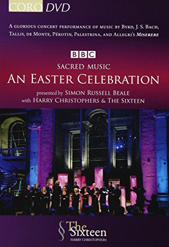 Sacred Music - An Easter Celebration: The Sixteen