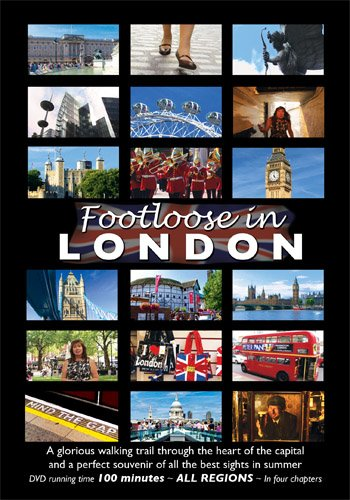 FOOTLOOSE IN LONDON - (DVD) All the Best Sights of our Capital