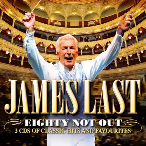James Last - Eighty Not Out By James Last