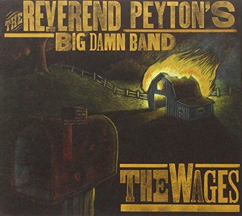Wages -Digi- By Reverend Peyton's Big Damn Band
