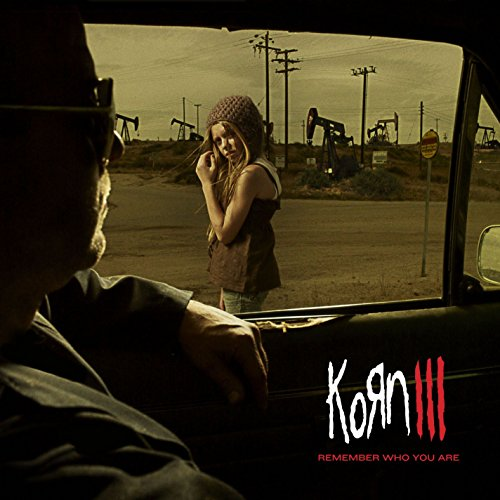 Korn - Remember Who You Are: Korn III By Korn