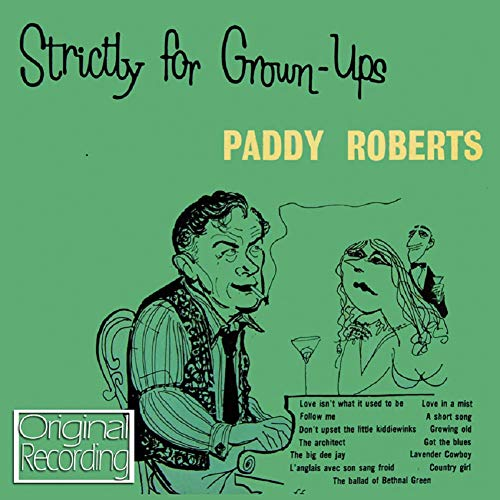 Strictly for Grown-ups By Paddy Roberts